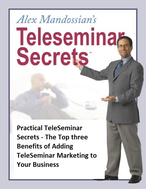 The Top 3 Benefits of Adding TeleSeminar Marketing to Your Business